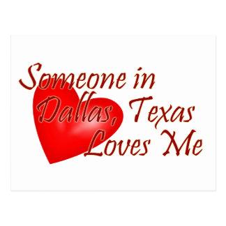 Someone loves me in Dallas, Texas Postcard