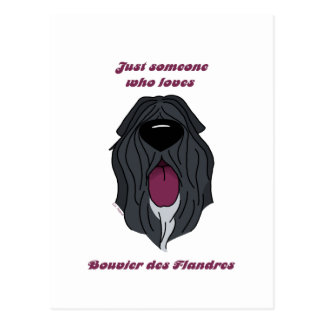 Someone who love Bouvier of the Flandres Postcard