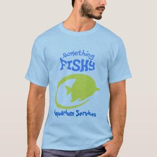 Something Fishy Aquarium Svcs T-Shirt