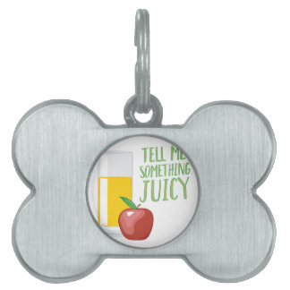 Something Juicy Pet Name Tag