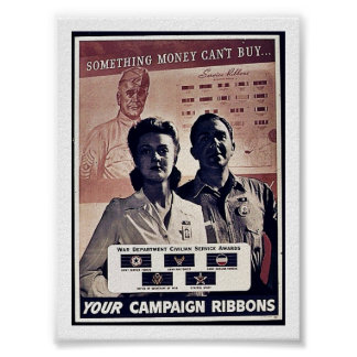 Something Money Can't Buy Your Campaign Ribbons Posters