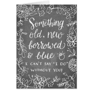 Something Old New Borrowed | Bridesmaid Note Card