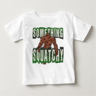 Something Squatchy Baby T-Shirt