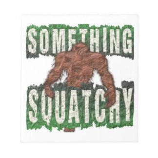 Something Squatchy Notepad