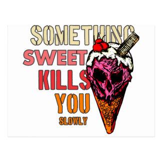 Something Sweet Kills You, (Slowly) Postcard