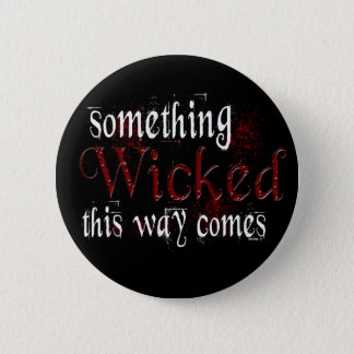 Something Wicked Button