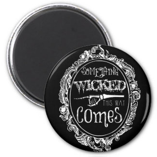 Something Wicked Magnet