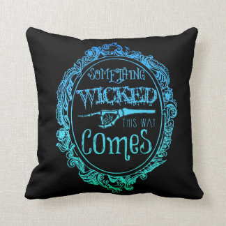 Something Wicked This Way Comes Blue Pillow