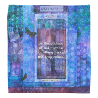 Something wicked this way comes Shakespeare quote Bandanna