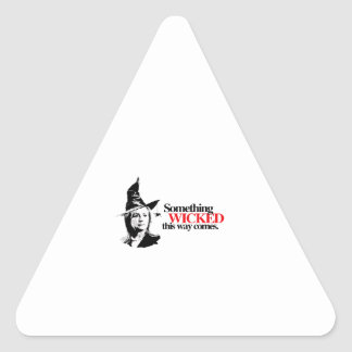 Something wicked this way comes triangle sticker