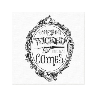 Something Wicked This Way Comes White Wall Art