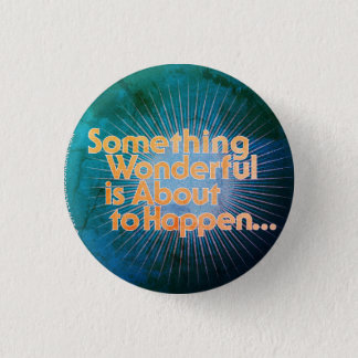 Something wonderful quote button