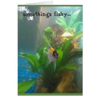Something's Fishy Angel Fish Greeting Card