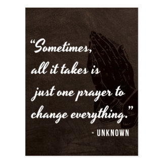 Sometimes, all it takes is just one prayer... postcard