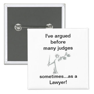 sometimes as a Lawyer Buttons