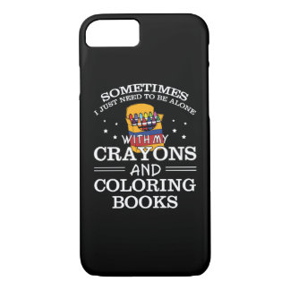 Sometimes I Alone Crayon Coloring Book iPhone 8/7 Case