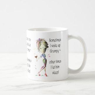 Sometimes I wake up grumpy, funny saying gifts Coffee Mugs