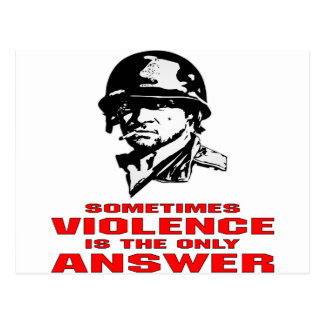 Sometimes Violence Is The Only Answer Postcard