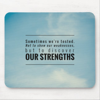 Sometimes We Are Tested Mouse Pad