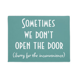 Sometimes we don't open the door Funny Rude Doormat