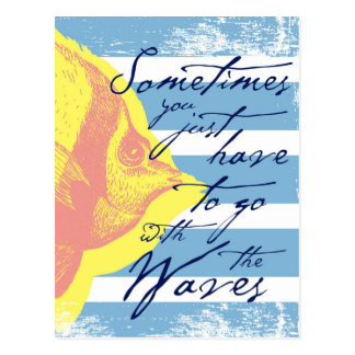 Sometimes You Just Have to Go With The Waves Postcard