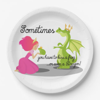 Sometimes You Need To Kiss a Frog or Dragon Paper Plate