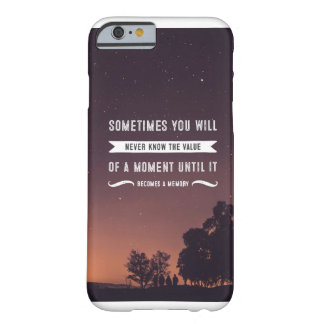 Sometimes You Will Never Know The Value-Phone Case