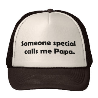 Somone Special calls me Papa T-shirts and Gifts. Cap