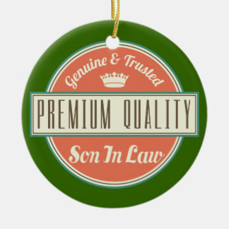 Son in Law (Funny) Gift Ceramic Ornament