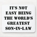 Son-In-Law Mouse Mat