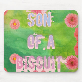 Son of a Biscuit Mouse Pad