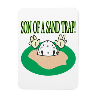 Son Of A Sand Trap Rectangular Magnets