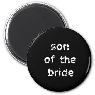 Son of the Bride Magnet