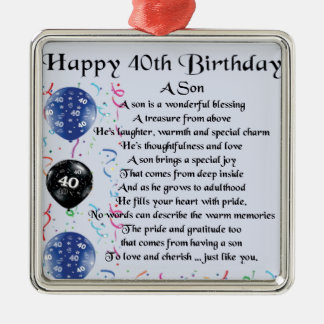 Son Poem  - 40th Birthday Design Metal Ornament