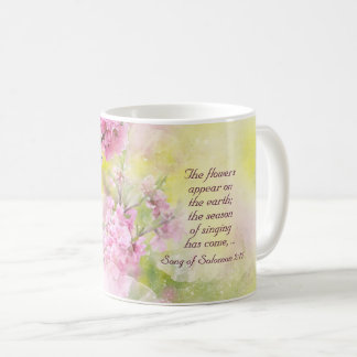 Song of Solomon 2:12 Flowers appear on the earth Coffee Mug