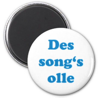 song's olle Bavarian saying Bavarian Bavaria Magnet