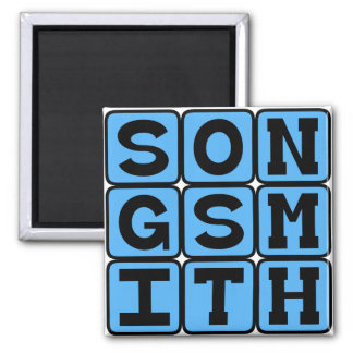 Songsmith Crafter of Tunes Magnets