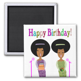 Songstress Happy Birthday Square Magnet