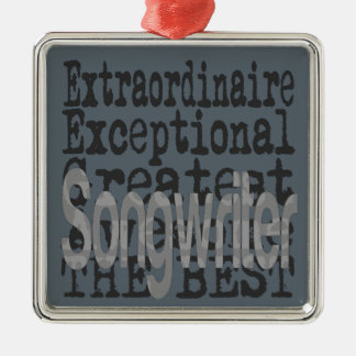 Songwriter Extraordinaire Metal Ornament