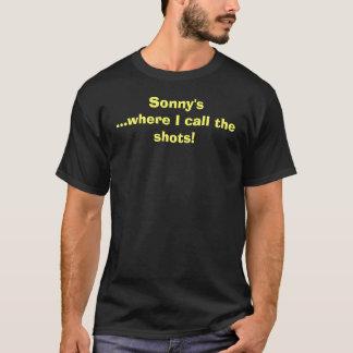 Sonny's...where I call the shots! T-Shirt