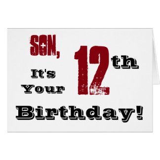 Son's 12th birthday greeting in black, red, white. card