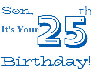 Sons 25th Birthday Greeting In Blue And White Card