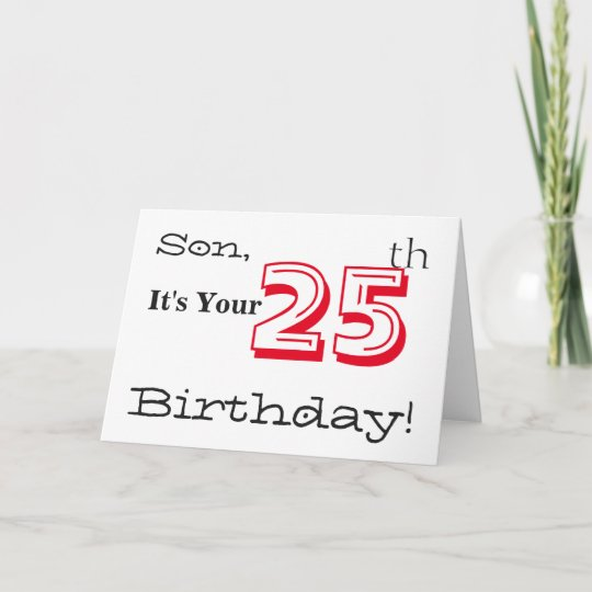 Sons 25th Birthday Greeting In Red And Black Card
