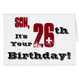 Son's 26th birthday greeting in black, red, white. card