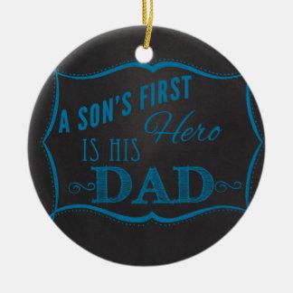 Son's First Hero is Dad Blue Chalkboard Round Ceramic Decoration