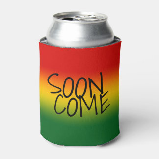 SOON COME - Jamaican Dialect Can Cooler