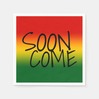 SOON COME - Jamaican Dialect Paper Napkin