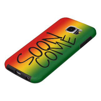 SOON COME - Jamaican Dialect Samsung Galaxy S6 Cases