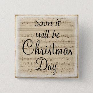 Soon it will be Christmas Day Button
