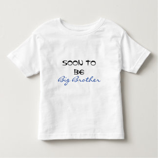 Soon To Be Big Brother Toddler T-Shirt